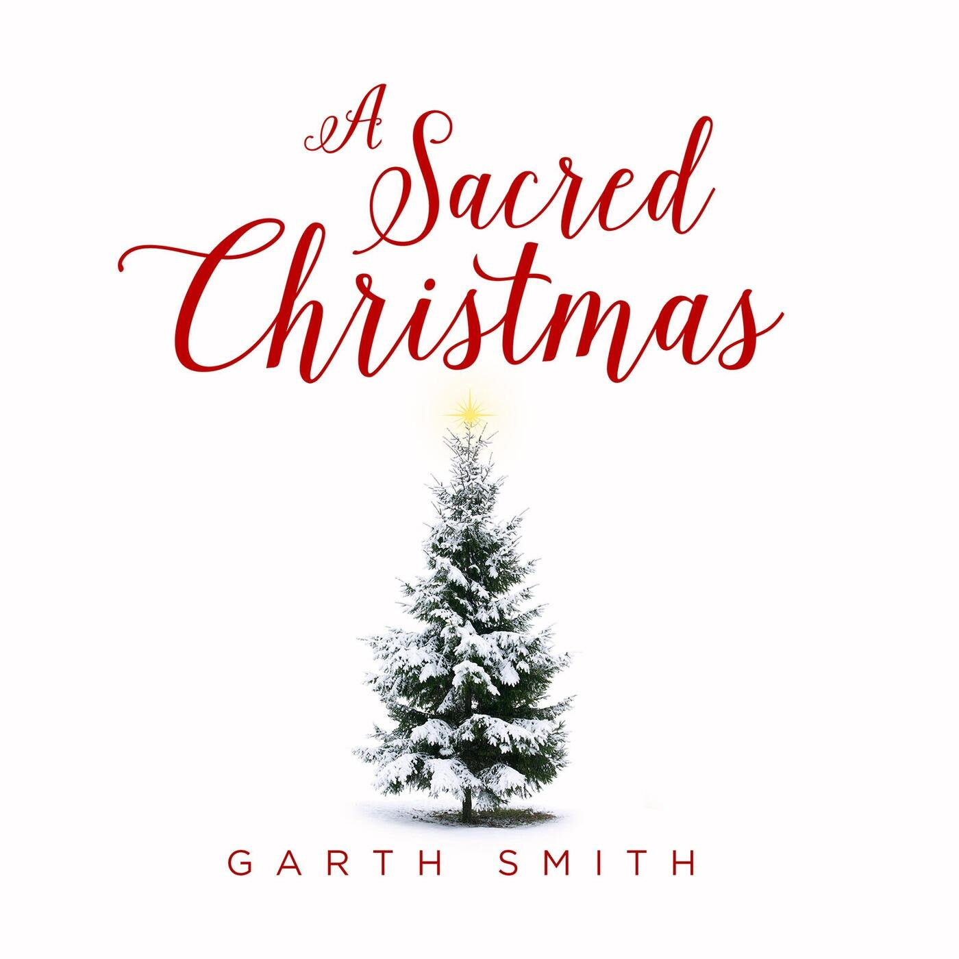 Listen Free to Garth Smith - A Sacred Christmas Radio on iHeartRadio ...