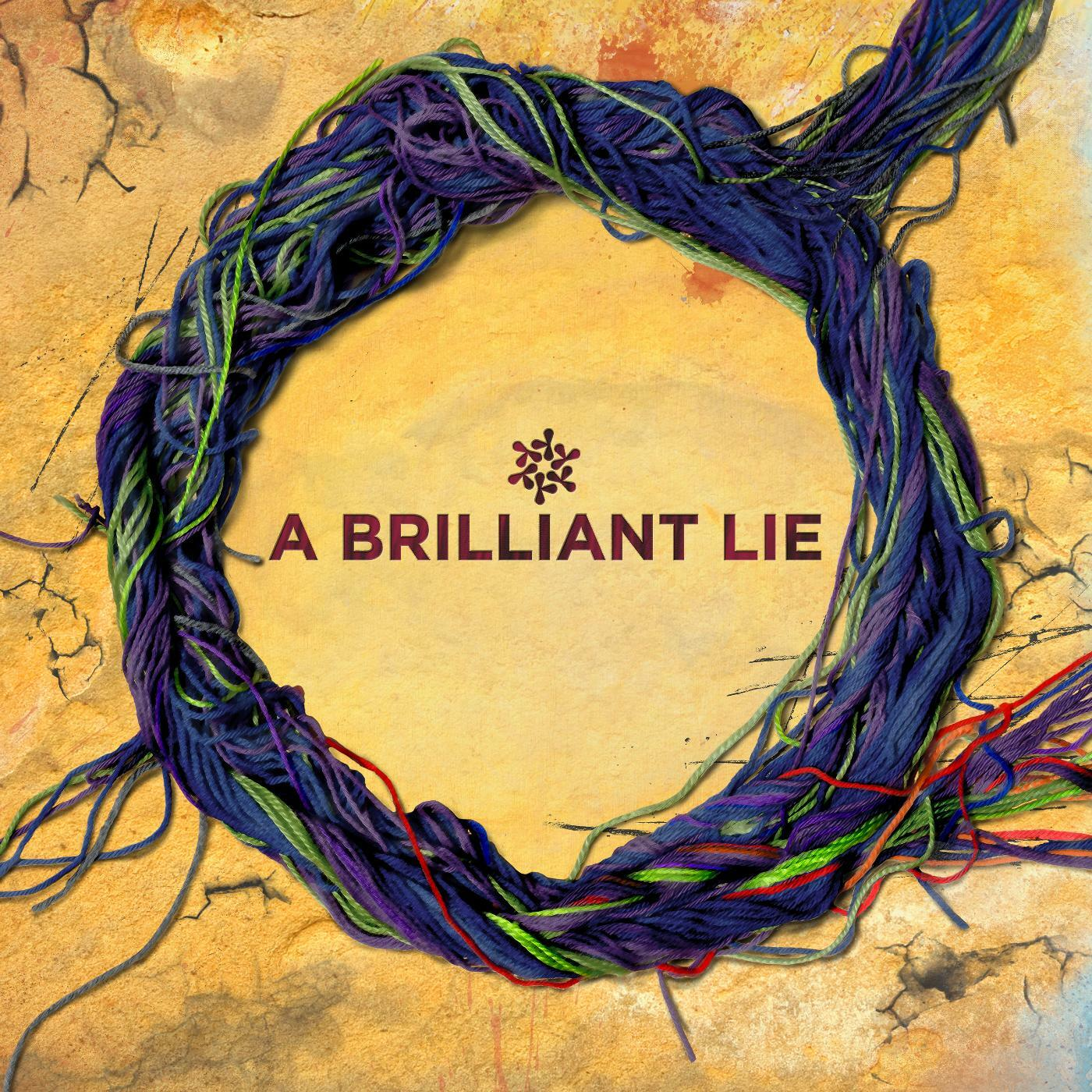 brilliant lies Brilliant lies is a serious comedy - a dramatic argument that directs our sympathy from party to party, uncovering layers of residual damage beneath the surface.