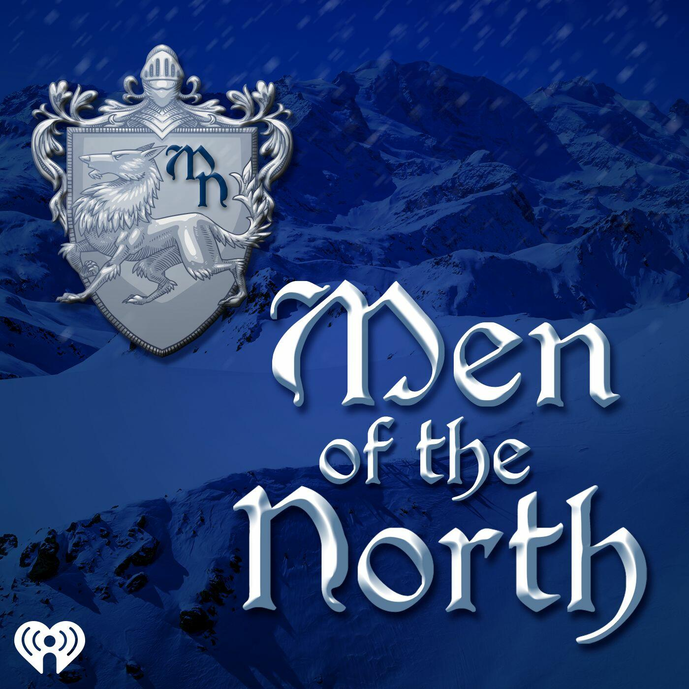 Listen Free to Men of the North on iHeartRadio Podcasts | iHeartRadio