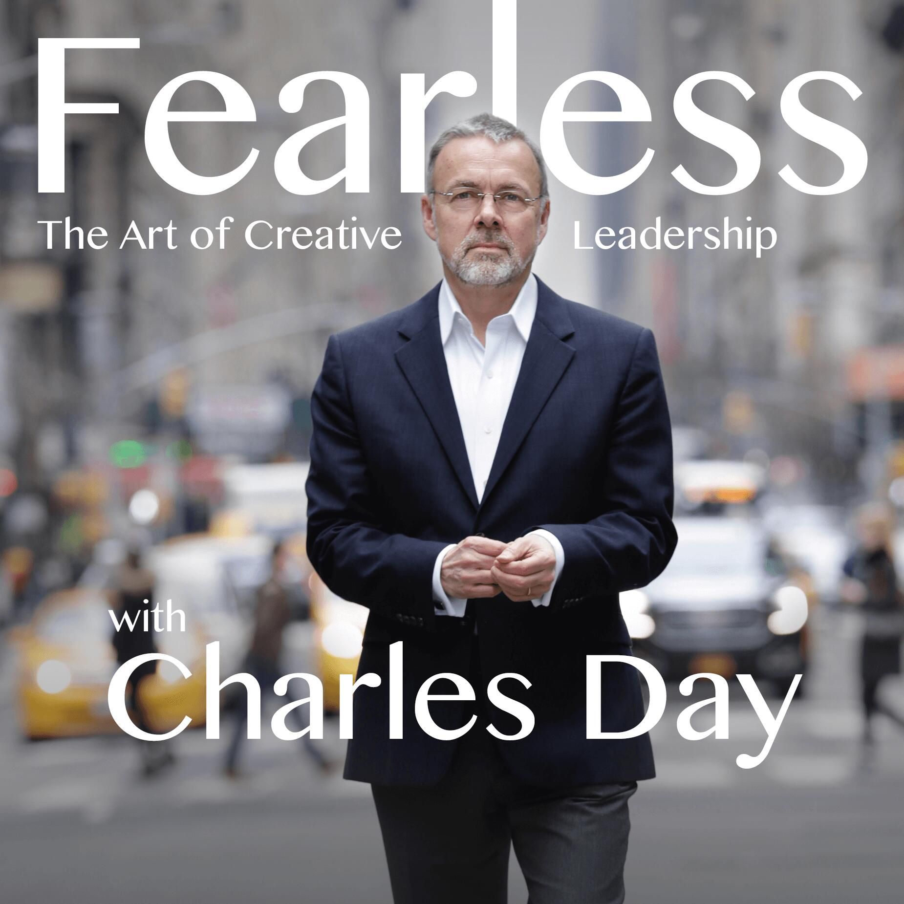 Listen to Ep 72: Nathalie Molina Niño of Brava Investments on creating impact | Fearless - The Art of Creative Leadership with Charles Day | Podcasts